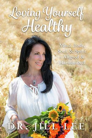 loving yourself healthy by: jill lee